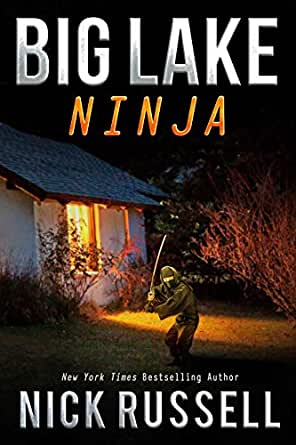 Amazon.com: Big Lake Ninja eBook: Nick Russell: Kindle Store