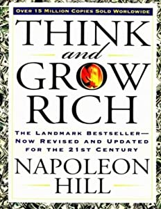 Think and Grow Rich: The Landmark Bestseller - Now Revised and Updated for the 21st Century by Tarcher