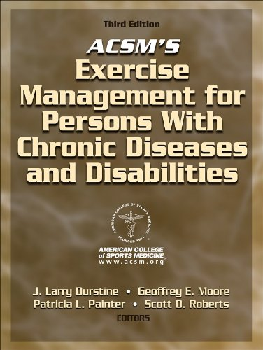 ACSM's Exercise Management for Persons with Chronic Diseases and Disabilities-3rd Edition
