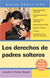 Derechos de Padres Solteros, Jacqueline D. Stanley, 1572486015