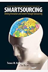 Smartsourcing: Driving Innovation and Growth Through Outsourcing Hardcover