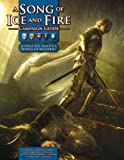 A Song Of Ice and Fire Campaign Guide: A RPG Sourcebook