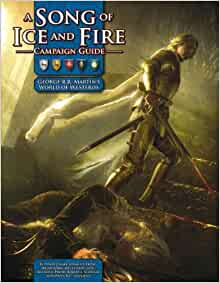 A song of ice and fire campaign guide a rpg sourcebook for Bureau 13 rpg pdf