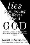 Free eBook - lies paul young believes about God