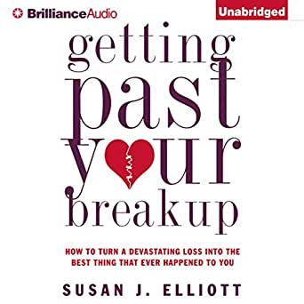 Amazon com: Getting Past Your Breakup: How to Turn a Devastating