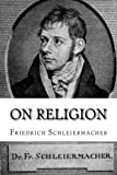 img - for On Religion: Speeches to its Cultured Despisers book / textbook / text book