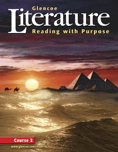 Glencoe Literature: Reading with Purpose, Course Two, Student Edition (GLENCOE LITERATURE GRADE 7)