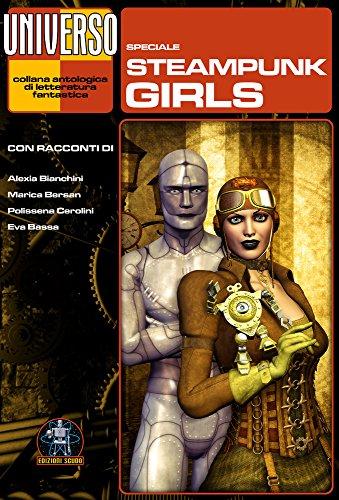 Steampunk Girls - speciale (Universo) (Collana Universo) (Italian Edition)