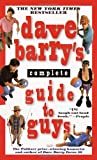 Dave Barry's Complete Guide to Guys, Dave Barry, 0345440633