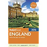 Fodor's England 2016: with the Best of Wales
