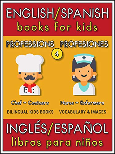 Amazon com: English Spanish Books for Kids - 4 - Professions