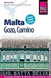 Reise Know-How Malta, Gozo, Comino: Reiseführer für individuelles Entdecken