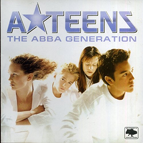 A-Teens - The ABBA Generation - Zortam Music