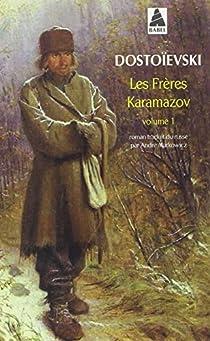 Les frères Karamazov, tome 1 par Dostoïevski