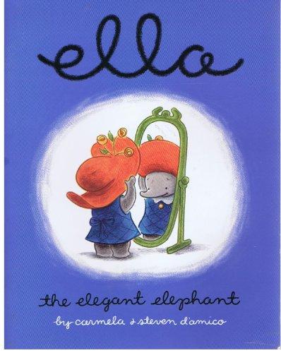 Ella, the Elegant Elephant ()