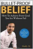 Bullet-Proof Belief, Maddy M, 1456585088