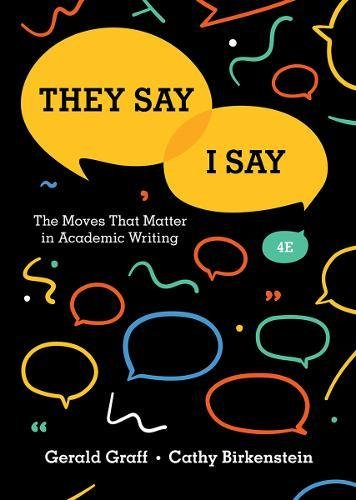 Pdf Reference They Say / I Say: The Moves That Matter in Academic Writing (Fourth Edition)