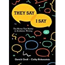 They Say / I Say: The Moves That Matter in Academic Writing (Fourth Edition)