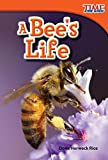 img - for Teacher Created Materials - TIME For Kids Informational Text: A Bee's Life - Grade 1 - Guided Reading Level E book / textbook / text book