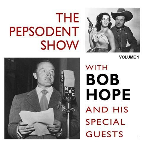 the-pepsodent-show-with-bob-hope-vol-1-by-bob-hope