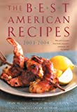 The Best American Recipes 2003-2004: The Year's Top Picks from Books, Magazines, Newspapers, and the Internet (150 Best Recipes)