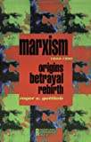 Marxism, 1844-1990, Roger S. Gottlieb, 0415906547