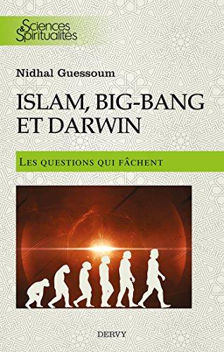 Amazon Com Islam Big Bang Et Darwin Les Questions Qui