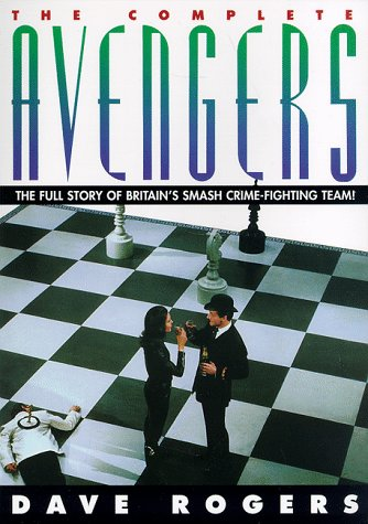 The Complete  Avengers: The Full Story of Britain's Smash Crime-Fighting - Stores In Rogers Ar