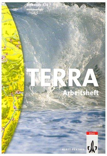 TERRA Erdkunde für Rheinland-Pfalz - Ausgabe für die Orientierungsstufe/Schülerbuch 5./6. Schuljahr: Arbeitsheft
