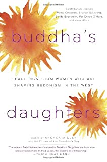 Book Cover: Buddha's Daughters: Teachings from Women Who Are Shaping Buddhism in the West