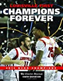 Louisville First, Champions Forever