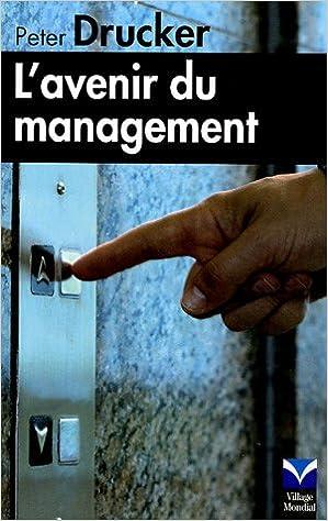 Livres gratuits en ligne L'avenir du management pdf