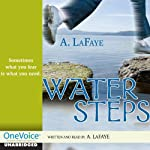 Water Steps | A. LaFaye