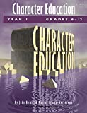 img - for Character Education: Grades 6-12 Year 1 book / textbook / text book