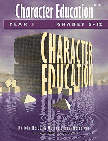 Character Education: Grades 6-12 Year 1