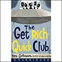 The Get Rich Quick Club Audiobook by Dan Gutman Narrated by Angela Goethals