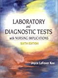 img - for Laboratory and Diagnostic Tests with Nursing Implications (6th Edition) book / textbook / text book