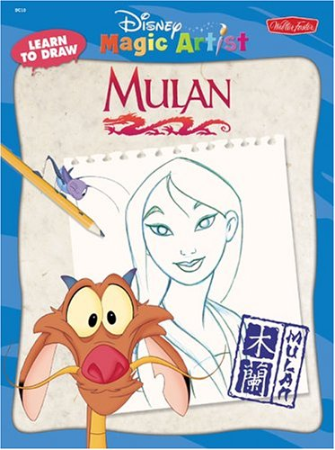 How To Draw Disney S Mulan How To Draw Series Foster Walter 9781560103950 Amazon Com Books