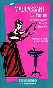 La parure et autres scènes de la vie parisienne par Maupassant