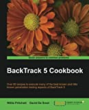 BackTrack 5 Cookbook by Pritchett Willie Published by Packt Publishing (2012) Paperback