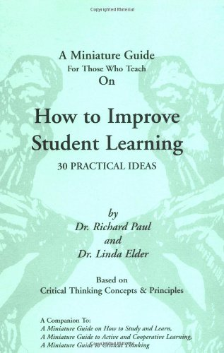 A Miniature Guide For Those Who Teach On How to Improve Student Learning