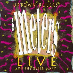 Uptown Rulers! (Live on the Queen Mary) by Rhino