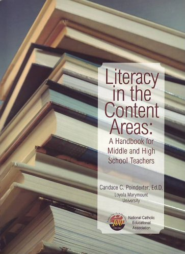 Literacy in the Content Areas:  A Handbook for Middle and High School Teachers