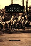 Views of Lansdowne, Matthew Schultz, 0752404180