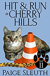 Hit and Run in Cherry Hills (Cozy Cat Caper Mystery Book 11)