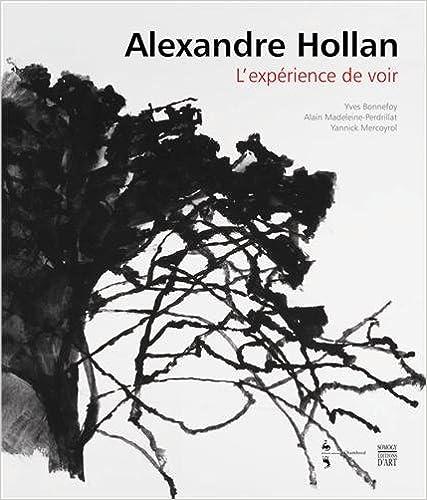 Livres gratuits en ligne Alexandre Hollan : L'expérience de voir pdf ebook