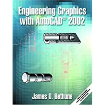 Engineering Graphics with AutoCAD 2002