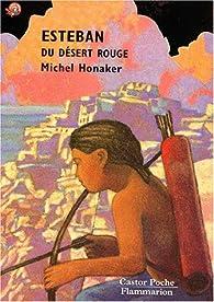 Esteban du désert rouge par Michel Honaker