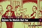 Unnatural Dykes to Watch Out for: Cartoons