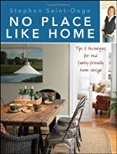 No Place Like Home: Tips & techniques for real family-friendly home design